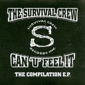 The Survival Crew Can 'U' Feel It (The E.P.) Songs