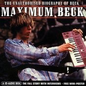 Maximum Beck: Unauthorized Biography Songs