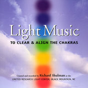 Light Music: To Clear & Align The Chakras Songs