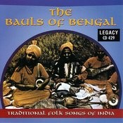 Bauls Of Bengal: Traditional Folk Songs Of India Songs