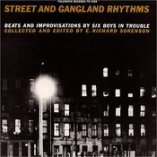 Street And Gangland Rhythms, Beats And Improvisations By Six Boys In Trouble Songs
