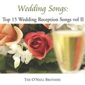 Wedding Songs: Top 15 Wedding Reception Songs, Vol.II Songs