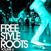 Essential Media Group Presents: Freestyle Roots, Vol.6 Songs