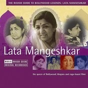 The Rough Guide To Bollywood Legends: Lata Mangeshkar Songs