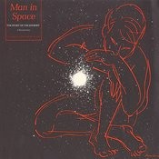 Folkways Records Presents: Man in Space - The Story Of The Journey, A Documentary Songs