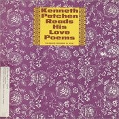 Kenneth Patchen Reads His Love Poems Songs