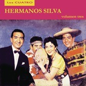Los Cuatro Hermanos Silva - Volumen Tres Songs