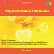 Priya Sisters Mamava Pattabhirama Songs