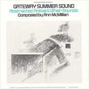 Gateway Summer Sound: Abstracted Animal and Other Sounds Songs