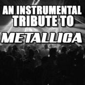 An Instrumental Tribute To Metallica Songs