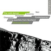 The Cold Dancer - Contemporary string quartets from scotland Songs