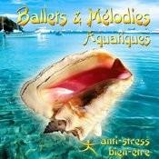 Ballets Et Me?lodies Aquatiques Songs