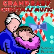 Grand Baby Christmas Music Songs