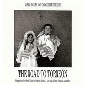 The Road To Torreon Songs