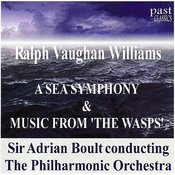 Vaughan Williams: A Sea Symphony/Music From