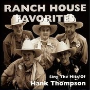 Ranch House Favorites Sing The Hits Of Hank Tompson Songs