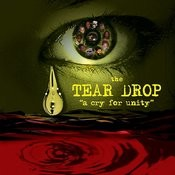 Tear Drop: A Cry For Unity Songs