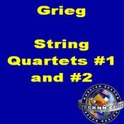 Grieg: String Quartets #1 And #2 Songs