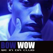 We In Da Club Songs