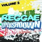 Reggae Splashdown, Vol 2 Songs