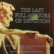 The Last Full Measure Of Devotion Songs