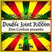 Don Corleon Presents - Double Joint Riddim Songs