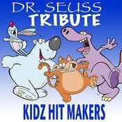 Dr. Seuss Tribute Songs