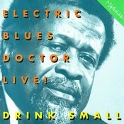 Electric Blues Doctor Live! Songs
