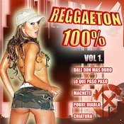 Reggaeton 100% Vol.1 Songs