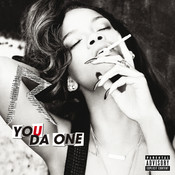 You Da One (Explicit Version) Songs