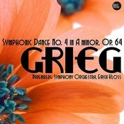 Grieg: Symphonic Dance No. 4 In A Minor, Op. 64 Songs