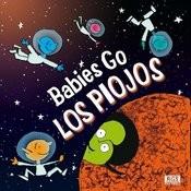 Babies Go Los Piojos Songs