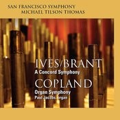 Ives/Brant: A Concord Symphony - Copland: Organ Symphony Songs