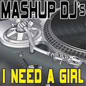 I Need A Girl (Instrumental Mix) [Re-Mix Tool] Song