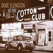 Duke Ellington At The Cotton Club Songs