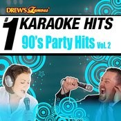 Drew's Famous # 1 Karaoke Hits: 90's Party Hits Vol. 2 Songs