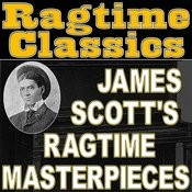 Ragtime Classics (James Scott's Ragtime Masterpieces) Songs