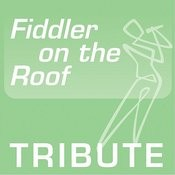 Tribute To: Fiddler On The Roof Songs