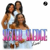 Sister Sledge Live Songs