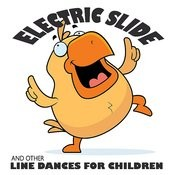 Electric Slide And Other Line Dances For Children Songs