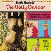 Exotic Music Of The Belly Dancer Songs