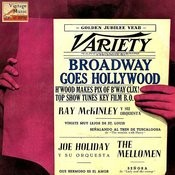 Vintage Dance Orchestras No. 299 - Ep: Broadway Goes Hollywood Songs