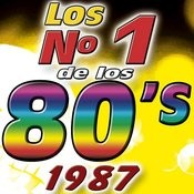Los Numero 1 De Los 80's - 1987 Songs