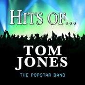 Hits Of... Tom Jones Songs