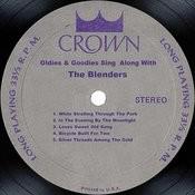 Oldies & Goodies Sing Along With The Blenders Songs