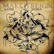 Sound Asleep As The World Burns Songs