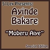 51 Lex Presents Moberu Aiye Songs