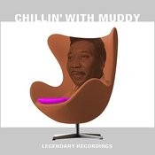 Chillin' With Muddy Songs