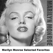 Marilyn Monroe Selected Favorites Songs