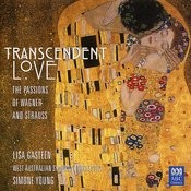 Transcendent Love - The Passions Of Wagner And Strauss Songs